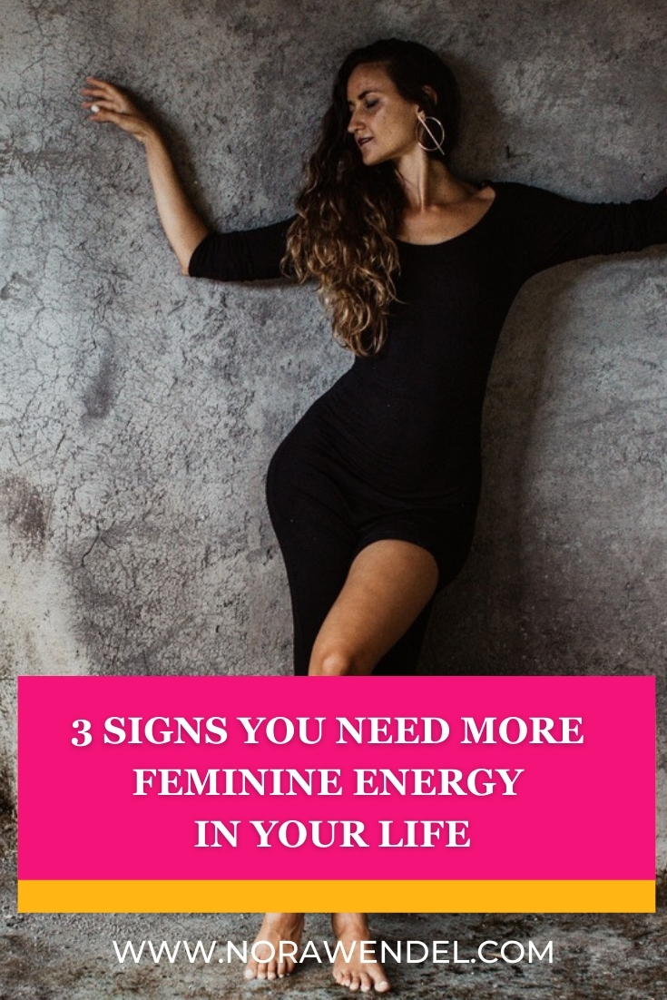 3 Signs You Need More Feminine Energy In Your Life