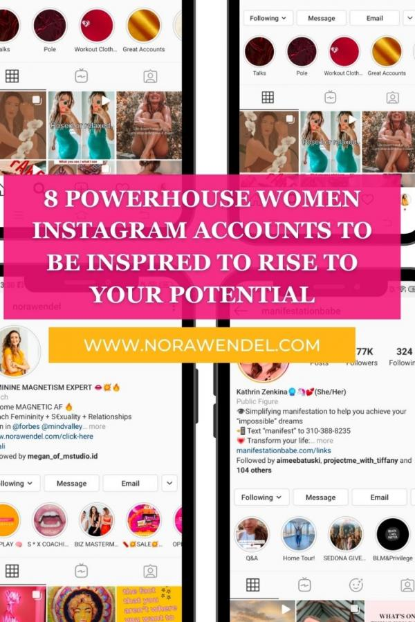 8 Powerhouse Women Instagram Accounts To Be Inspired To Rise To Your Potential